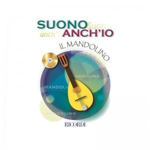 SUONO ANCH'IO: IL MANDOLINO + CD - METODO PER PRINCIPIANTI