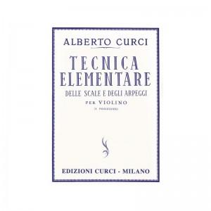 ALBERTO CURCI - TECNICA ELEMENTARE DELLE SCALE E DEGLI ARPEGGI - VIOLINO