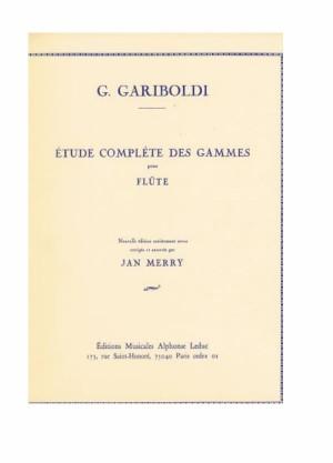 G.GARIBOLDI ETUDE COMPLETE DES GAMMES POUR FLUTE - JAN MERRY