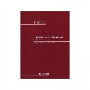 V. BILLI - IL PARADISO DEI BAMBINI - PIANOFORTE A QUATTRO MANI