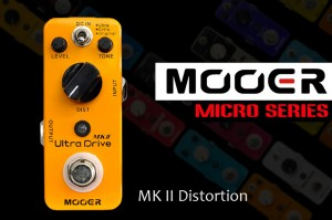 MOOER ULTRA DRIVE MKII DISTORTION