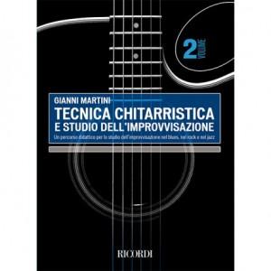 GIANNI MARTINI TECNICA CHITARRISTICA E STUDIO DELL'IMPROVVISAZIONE VOLUME 2