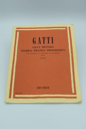 GATTI GRAN METODO TEORICO PRATICO PROGRESSIVO PER CORNETTA A CILINDRI E CONGENERI PARTE I