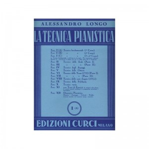 A. LONGO - LA TECNICA PIANISTICA FASC. 1A TECNICA FONDAMENTALE (1° CORSO)