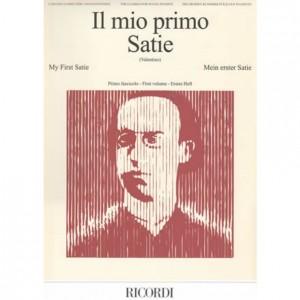 IL MIO PRIMO SATIE - FASCICOLO 1 - PIANOFORTE