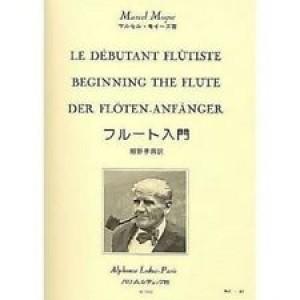 MARCEL MOYSE - LE DEBUTANT FLUTISTE - BEGINNING THE FLUTE